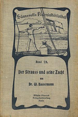 Der Strauß und seine Zucht (Süsserotts Kolonialbibliothek, Band 23)