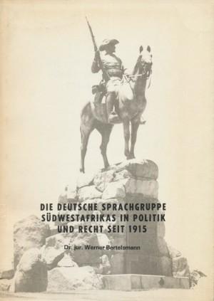 Die deutsche Sprachgruppe Südwestafrikas in Politik und Recht seit 1915