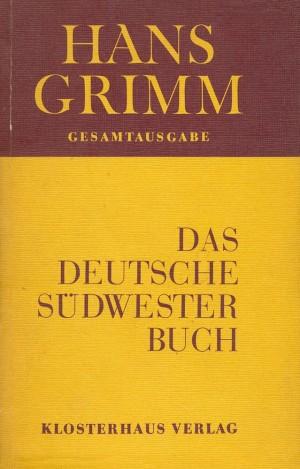 Das Deutsche Südwester-Buch
