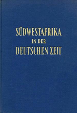Südwestafrika in der deutschen Zeit