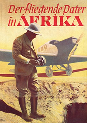 Der fliegende Pater in Afrika