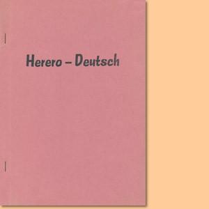 Herero-Deutsch. Einführung in die Hererosprache