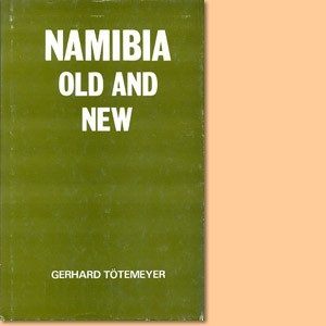 Namibia Old and New. Traditional and Modern Leaders in Ovamboland