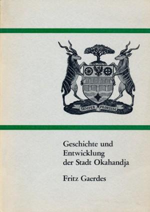 Geschichte und Entwicklung der Stadt Okahandja