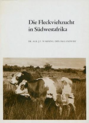 Die Fleckviehzucht in Südwestafrika