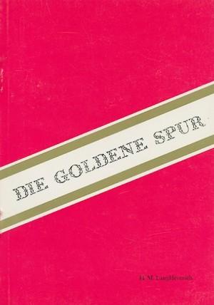 Die Goldene Spur
