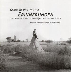 Erinnerungen: Ein Leben als Farmer im ehemaligen Deutsch-Südwestafrika