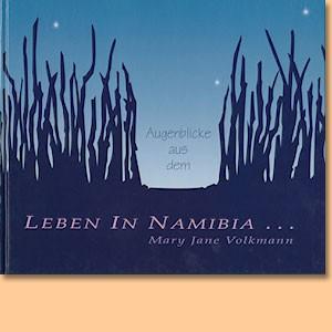 Augenblicke aus dem Leben in Namibia
