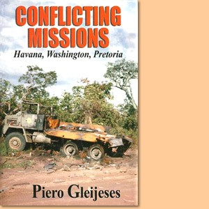 Conflicting Missions: Havana, Washington, Pretoria