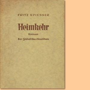Heimkehr. Roman der Südafrikadeutschen