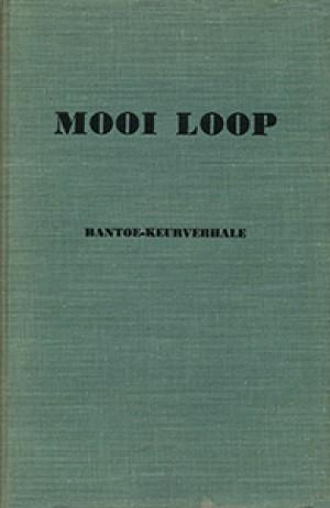 Mooi Loop: Bantoe Keurverhale