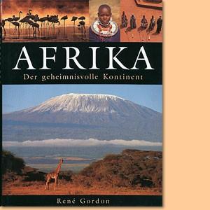 Afrika. Der geheimnisvolle Kontinent