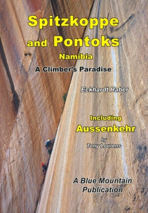 Spitzkoppe & Pontoks: Namibia, a Climber's Paradise
