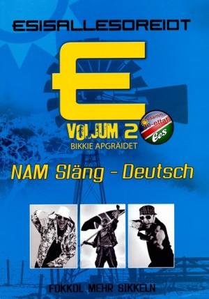 Esisallesoreidt: Nam Släng - Deutsch