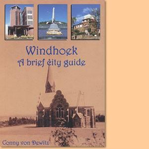 Windhoek. A brief city guide