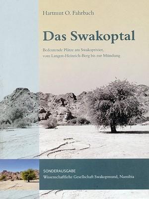 Das Swakoptal. Bedeutende Plätze am Swakoprivier, vom Langen-Heinrich-Berg bis zur Mündung