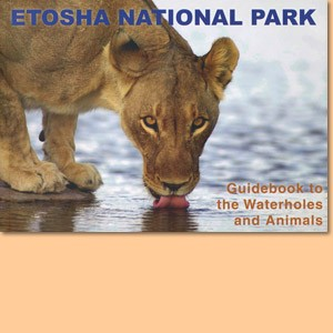 Etosha National Park. Guidebook to the waterholes and animals