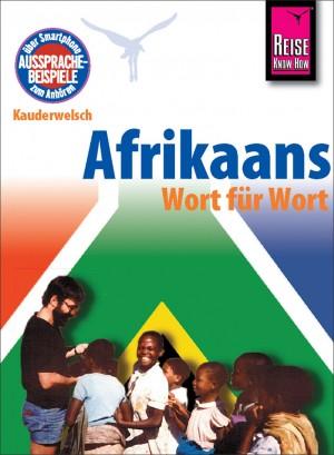 Afrikaans Wort für Wort. Afrikaans Kauderwelschband. Reise Know-How