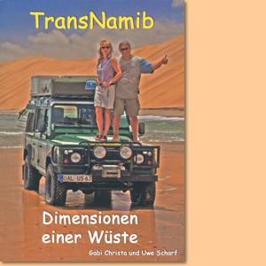 TransNamib: Dimensionen einer Wüste