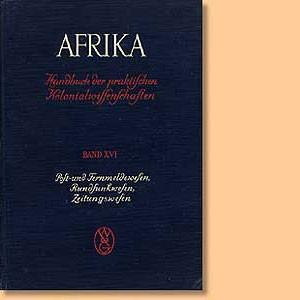 Afrika. Handbuch der praktischen Kolonialwissenschaften - XVI.