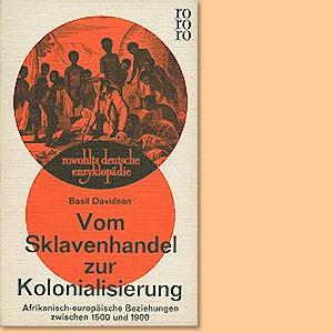 Vom Sklavenhandel zur Kolonisation