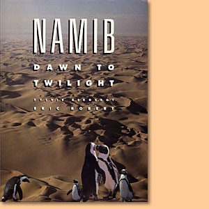 Namib - Dawn to Twilight