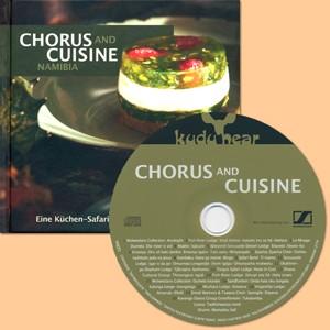 Chorus and Cuisine Namibia: Eine Küchen-Safari mit Rezepten und Musik