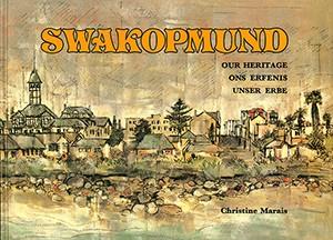 Swakopmund: Ons Erfenis