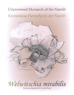 Welwitschia mirabilis. Kronenlose Herrscherin der Namib