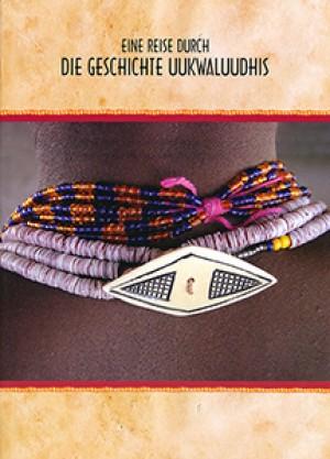 Eine Reise durch die Geschichte Uukwaluudhis