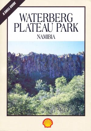 Waterberg Plateau Park Namibia (Shell Guide)