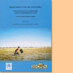 Biodiversity and the Ancestors. Challenges to Customary and environmental law case studies from Namibia