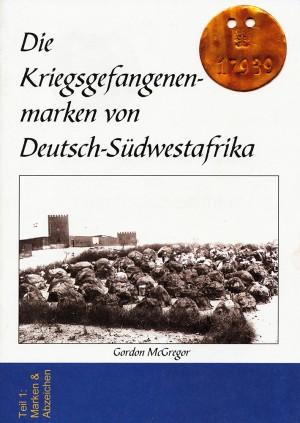 Die Kriegsgefangenenmarken von Deutsch-Südwestafrika