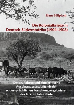 Die Kolonialkriege in Deutsch-Südwestafrika (1904-1908)