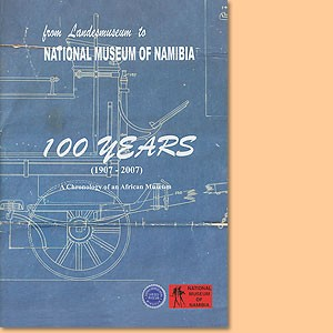 From Landesmuseum to National Museum of Namibia