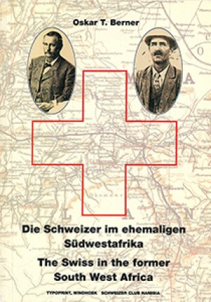The Swiss in the former South West Africa