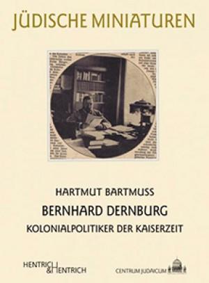 Bernhard Dernburg: Kolonialpolitiker der Kaiserzeit
