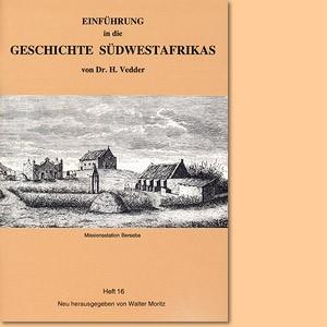 Einführung in die Geschichte Südwestafrikas von Heinrich Vedder