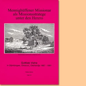 Mennighüffener Missionar als Missionsstratege unter den Herero
