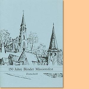 150 Jahre Bünder Missionsfest