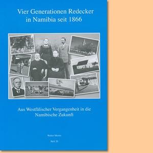 Vier Generationen Redecker in Namibia seit 1866
