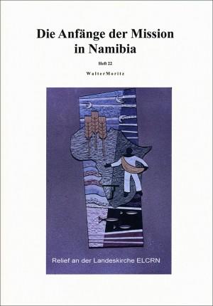 Die Anfänge der Mission in Namibia