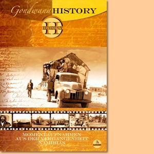 Gondwana History. Momentaufnahmen aus der Vergangenheit Namibias, Band 3
