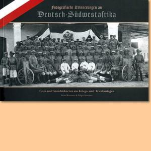 Fotografische Erinnerungen an Deutsch Südwestafrika