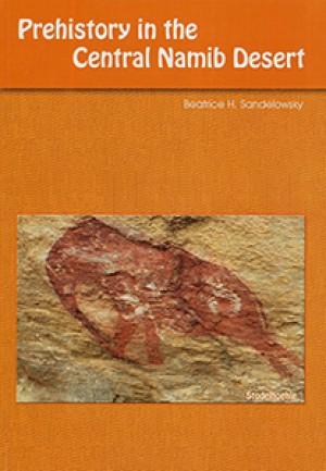 Prehistory in the Central Namib Desert