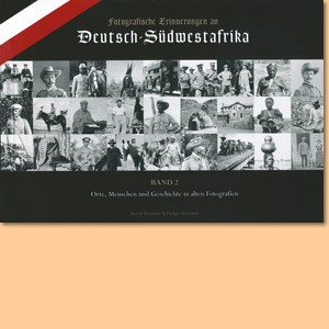 Fotografische Erinnerungen an Deutsch-Südwestafrika, Band 2