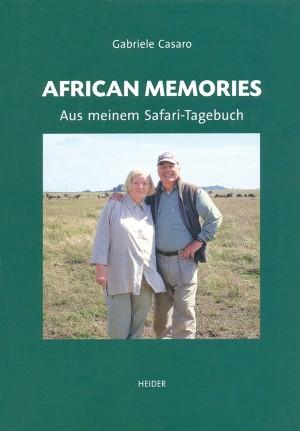 African Memories. Aus meinem Safari-Tagebuch