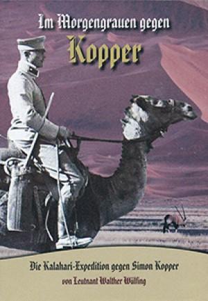 Im Morgengrauen gegen Kopper. Die Kalahari-Expedition gegen Simon Kopper