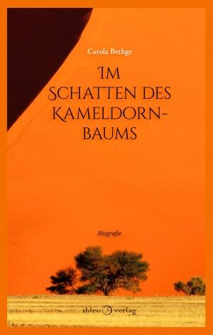 Im Schatten des Kameldornbaums