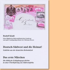 Deutsch-Südwest und die Heimat! / Das erste Märchen